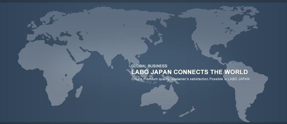 LABO JAPAN CONNECTS THE WORLD